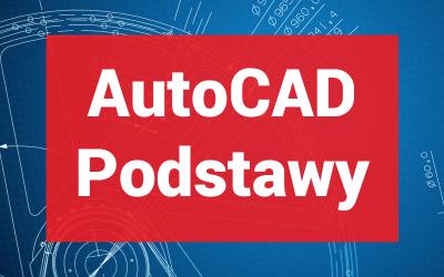 Kurs AutoCAD Podstawy