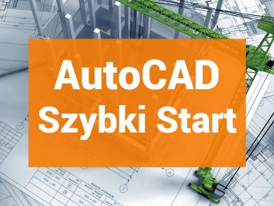 AutoCAD Szybki Start