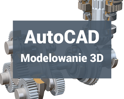 AutoCAD Modelowanie 3D