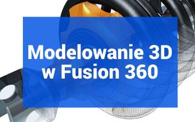 Modelowanie 3D w Fusion 360