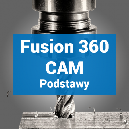 Fusion 360 CAM Podstawy