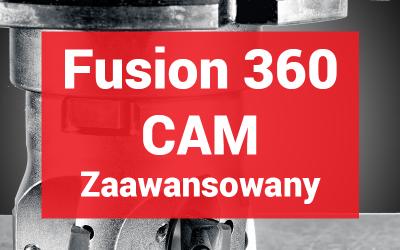 Fusion 360 CAM Zaawansowany