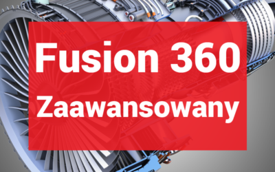 Fusion 360 Zaawansowany